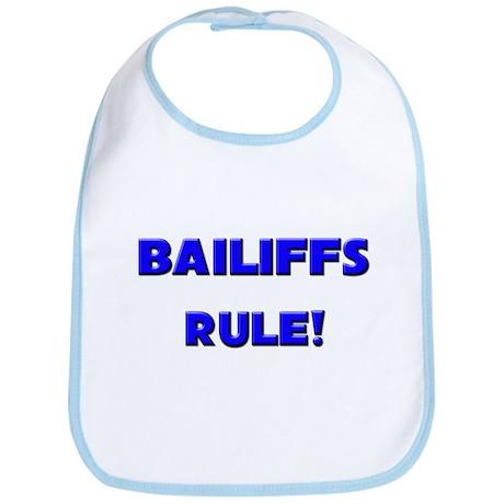 Bailiffs Rule! Bib