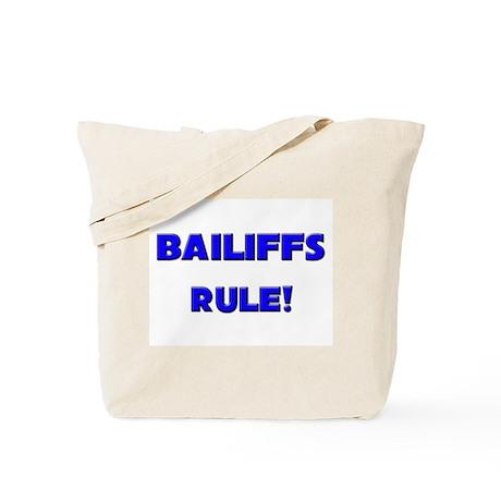 Bailiffs Rule! Tote Bag