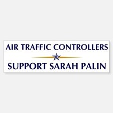 AIR TRAFFIC CONTROLLERS suppo Bumper Bumper Bumper Sticker