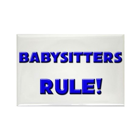 Babysitters Rule! Rectangle Magnet
