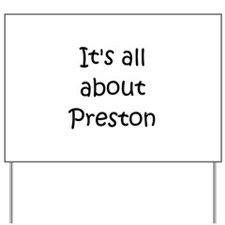 Funny Preston Yard Sign