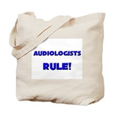Audiologists Rule! Tote Bag