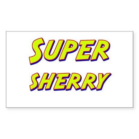 Super sherry Rectangle Sticker