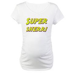 Super sherri Shirt