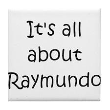 Funny Raymundo Tile Coaster