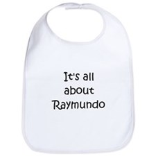 Funny Raymundo's Bib