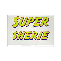 Super sherie Rectangle Magnet