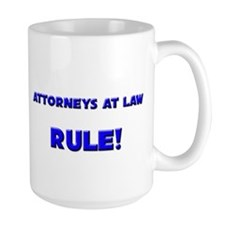 Attorneys At Law Rule! Mug
