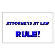 Attorneys At Law Rule! Rectangle Decal