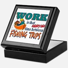 Work vs Fishing Trips Keepsake Box