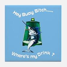 Buoy Bitch Tile Coaster