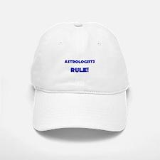 Astrologists Rule! Baseball Baseball Cap