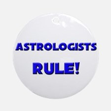 Astrologists Rule! Ornament (Round)