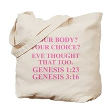 YOUR BODY? YOURCHOICE? Tote Bag