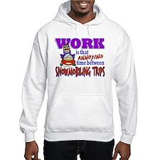 Work vs Snowmobiling Trips Hoodie