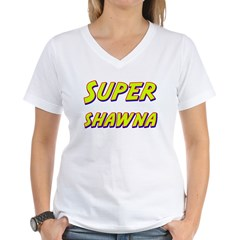 Super shawna Shirt