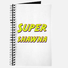 Super shawna Journal