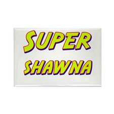 Super shawna Rectangle Magnet