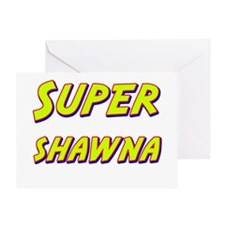 Super shawna Greeting Card