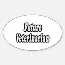 """Future Veterinarian"" Oval Decal"