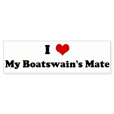 I Love My Boatswain's Mate Bumper Sticker