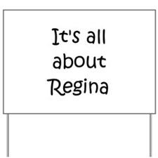 Funny Regina Yard Sign