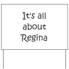Cool Regina Yard Sign