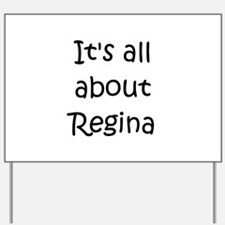 Cute Regina Yard Sign
