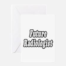 """Future Radiologist"" Greeting Card"