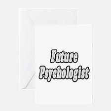 """Future Psychologist"" Greeting Card"