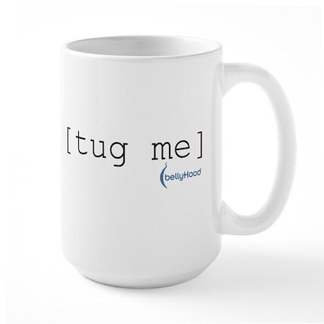 Large Mug - [Tug Me]