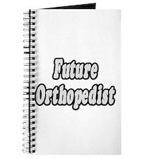 """""""Future Orthopedist"""" Journal"""