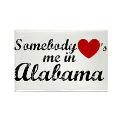 Somebody loves me in Alabama Rectangle Magnet