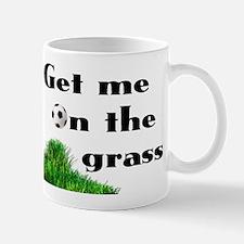 Get Me On The Grass - Mug