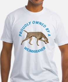 Proudly Owned Weimaraner Shirt