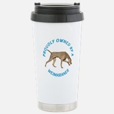 Proudly Owned Weimaraner Stainless Steel Travel Mu
