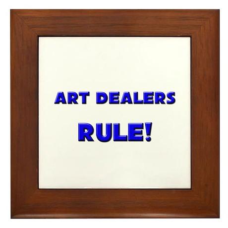Art Dealers Rule! Framed Tile