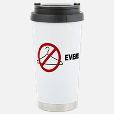 'No Wire Hangers Ever!' Travel Mug