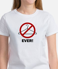 'No Wire Hangers Ever!' Tee