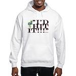 id hit it Hooded Sweatshirt