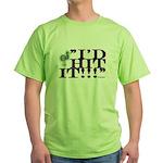 id hit it Green T-Shirt