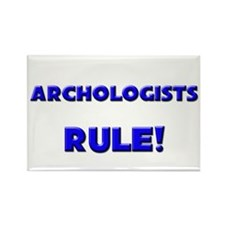 Archologists Rule! Rectangle Magnet