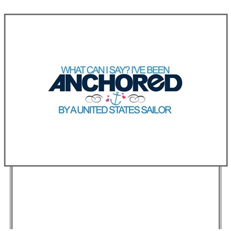Anchored (Sailor) Yard Sign