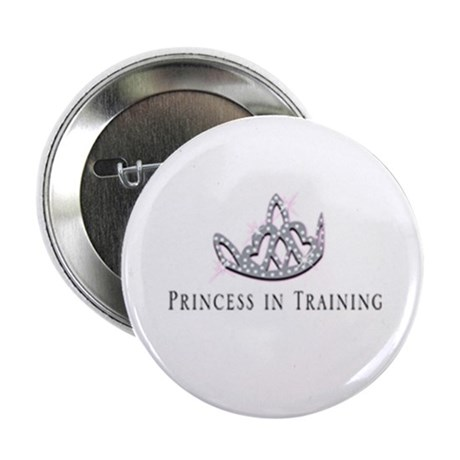 """""""Princess in Training"""" Button"""
