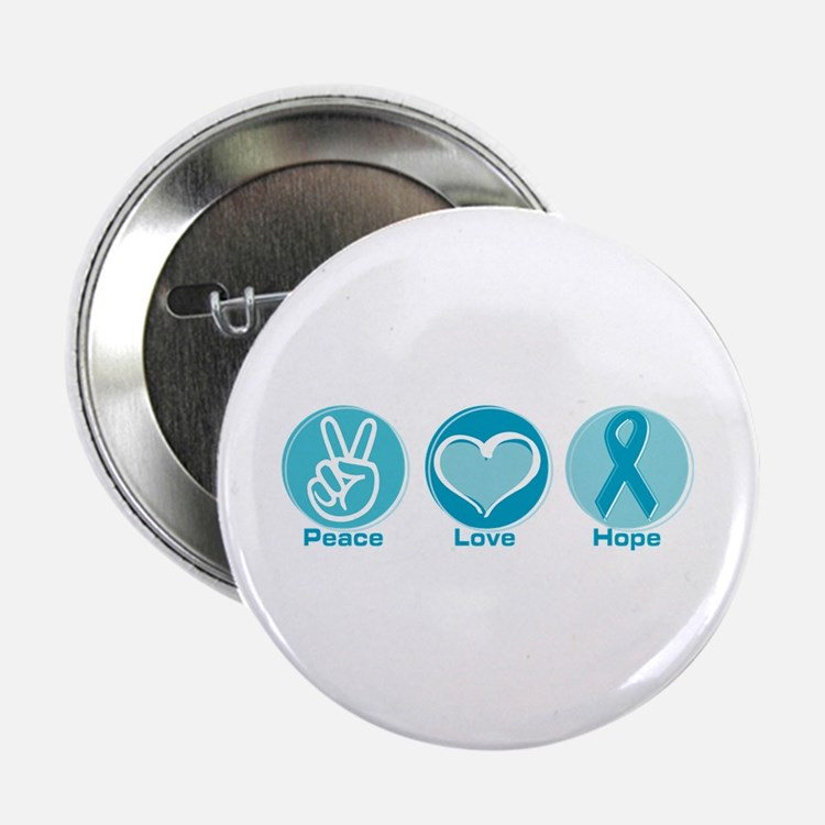 "Peace Love Teal Hope 2.25"" Button"