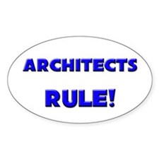 Architects Rule! Oval Decal