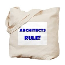 Architects Rule! Tote Bag
