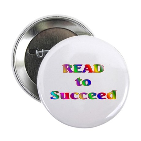 """Read to Succeed 2.25"""" Button (10 pack)"""