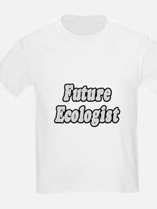 """Future Ecologist"" T-Shirt"