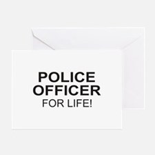 Police Officer For Life Greeting Card